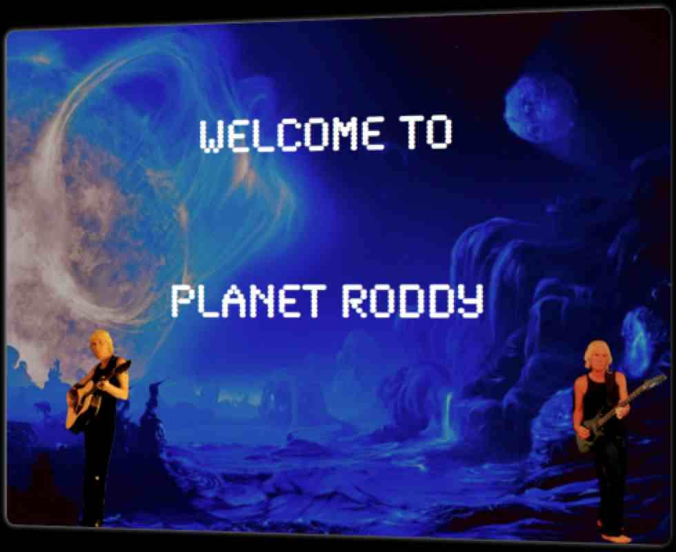 Cool day on Planet Roddy